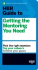 HBR Guide to Getting the Mentoring You Need (HBR Guide Series) - eBook