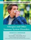 Allergies and Other Immune System Disorders - Book