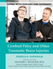 Cerebral Palsy and Other Traumatic Brain Injuries - Book