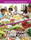The African Family Table - Book
