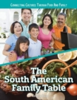 The South American Family Table - Book