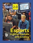Tech 2.0 World-Changing Entertainment Companies: Esports A Billion Eyeballs and Growing - Book