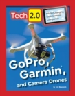 Tech 2.0 World-Changing Entertainment Companies: GoPro, Garmin, and Camera Drones - Book