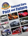 The World of Automobiles: Concept Cars: Past and Future - Book