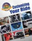The World of Automobiles: Customizing Your Ride - Book