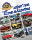 Toughest Trucks From the Streets to Showtime - Book