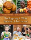 Thanksgiving & Other Festivals of the Harvest - Book