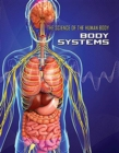 Science of the Human Body: Body Systems - Book
