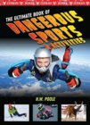 Ultimate Book of Dangerous Sports and Activities - Book