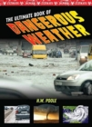 Ultimate Book of Dangerous Weather - Book