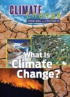 What is Climate Change : Problems and Progress - Book