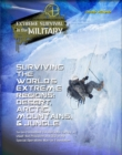 Surviving the World's Extreme Regions : Desert, Arctic, Mountains, & Jungle - eBook