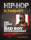 The Story of Bad Boy Entertainment - eBook