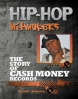 The Story of Cash Money Records - eBook