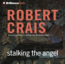 Stalking the Angel - eAudiobook