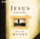 Jesus, the One and Only - eAudiobook