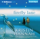 Firefly Lane : A Novel - eAudiobook