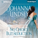 No Choice But Seduction - eAudiobook