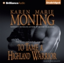 To Tame a Highland Warrior - eAudiobook