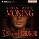 Kiss of the Highlander - eAudiobook