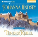 Tender Rebel - eAudiobook