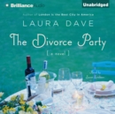 The Divorce Party : A Novel - eAudiobook