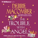 The Trouble with Angels - eAudiobook