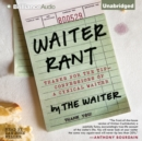 Waiter Rant : Thanks for the Tip - Confessions of a Cynical Waiter - eAudiobook