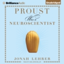 Proust Was a Neuroscientist - eAudiobook