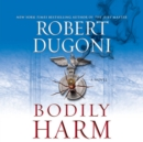 Bodily Harm - eAudiobook