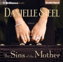 The Sins of the Mother : A Novel - eAudiobook
