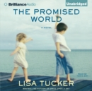 The Promised World - eAudiobook