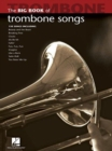 Big Book Of Trombone Songs - Book