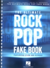 The Ultimate Rock Pop Fake Book - Book