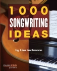 1000 Songwriting Ideas - Book