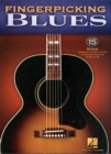 Fingerpicking Blues : 15 Songs Arranged for Solo Guitar in Standard Notation & Tablature - Book