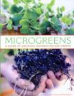 Microgreens : A Guide to Growing Nutrient-Packed Greens - Book