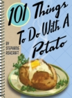 101 Things to Do with a Potato - eBook
