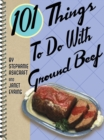 101 Things to Do with Ground Beef - eBook