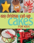 Easy Christmas Cut-up Cakes for Kids - eBook