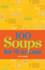 100 Soups for $5 or Less - eBook