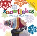 Snowflakes for All Seasons - eBook
