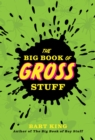 The Big Book of Gross Stuff - eBook