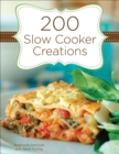 200 Slow Cooker Creations - eBook
