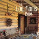 The Log Home Book - eBook