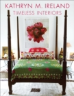 Kathryn Ireland Timeless Interiors - eBook
