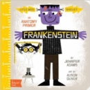 Little Miss Shelley: Frankenstein: A BabyLit Anatomy Primer - Book