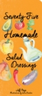 Seventy-Five Homemade Salad Dressings - eBook