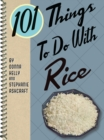 101 Things to do with Rice - eBook