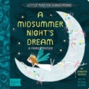 Little Master Shakespeare: A Midsummer Night's Dream: A Fairies Primer - Book